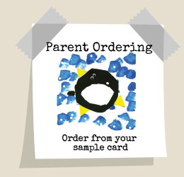 Parent ordering - order from your sample card